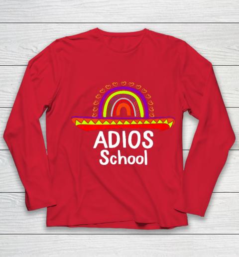 Adios School Happy Last Day Of School 2021 Teacher Mexican Youth Long Sleeve 8