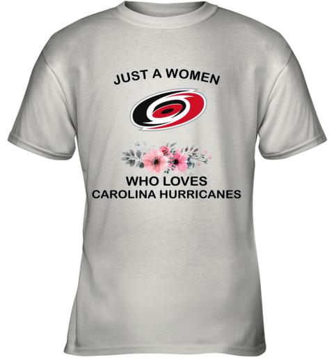 Just A Woman Who Loves CAROLINA HURRICANES Youth T-Shirt