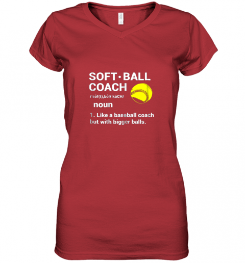 ywqb soft ball coach like baseball bigger balls softball women v neck t shirt 39 front red