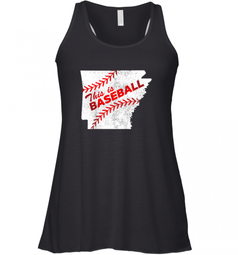 This is Baseball Arkansas with Red Laces Racerback Tank
