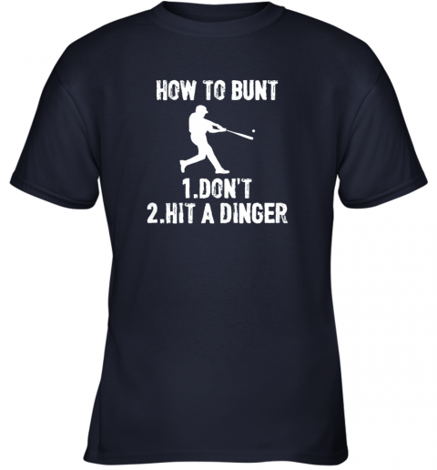 qoul how to bunt don39 thit a dinger funnybaseball youth t shirt 26 front navy
