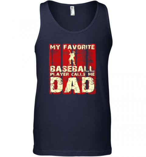 zjvj mens my favorite baseball player calls me dad retro gift unisex tank 17 front navy