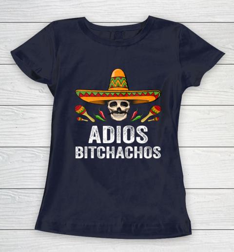 Adios Bitchachos Shirt Funny Mexican Skull Cinco De Mayo Women's T-Shirt 2