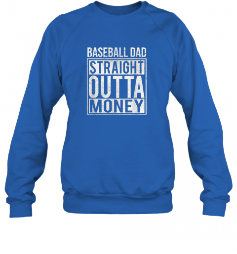 vg5o mens baseball dad straight outta money shirt i funny pitch gift sweatshirt 35 front royal