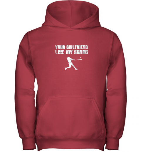 9qup baseball your girlfriend likes my swing youth hoodie 43 front red
