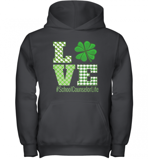 Love School Counselor Life St Patricks Day School Counselor Youth Hoodie