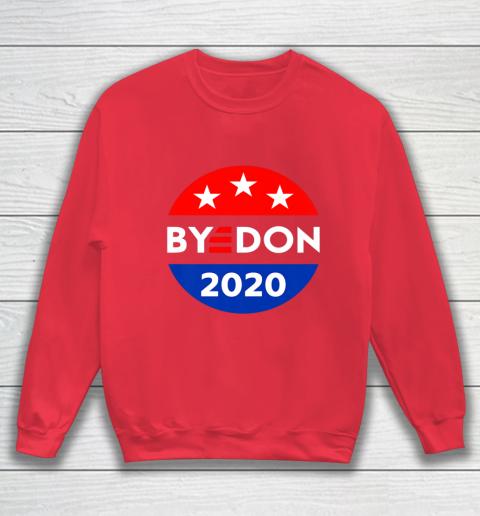 ByeDon 2020 Bye Don Anti Trump Vote Joe Biden Sweatshirt 7