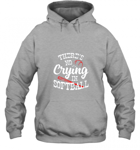 gptu theres no crying in softball game sports baseball lover hoodie 23 front sport grey