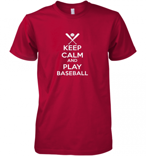 zk1t keep calm and play baseball premium guys tee 5 front red