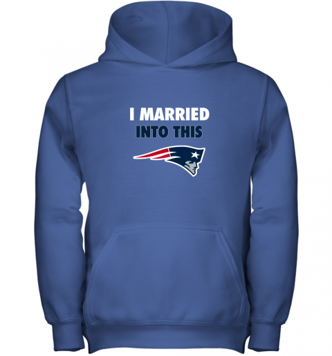 ozk4 i married into this new england patriots football nfl youth hoodie 43 front royal