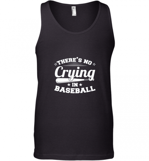 There's No Crying In Baseball Gift Tank Top
