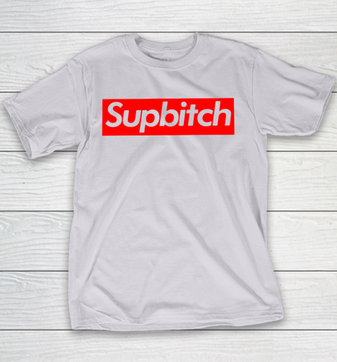 SUPBITCH Youth T-Shirt 4