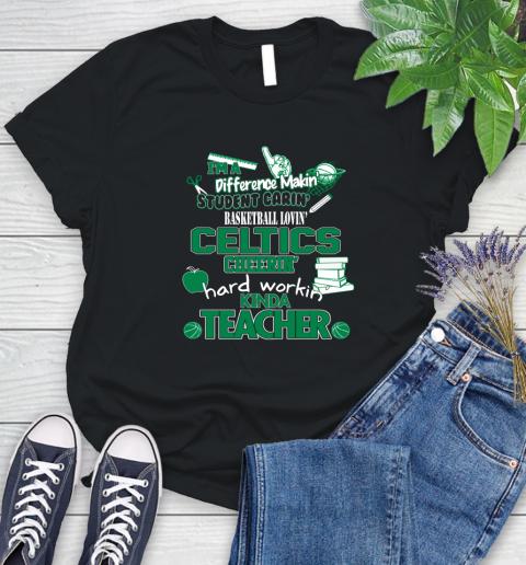 Boston Celtics Nba Im A Difference Making Student Caring Basketball Loving Kinda Teacher Womens T Shirt