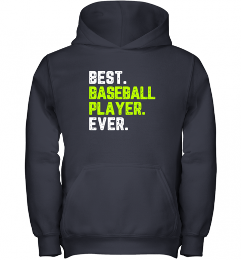 gooo best baseball player ever funny quote gift youth hoodie 43 front navy