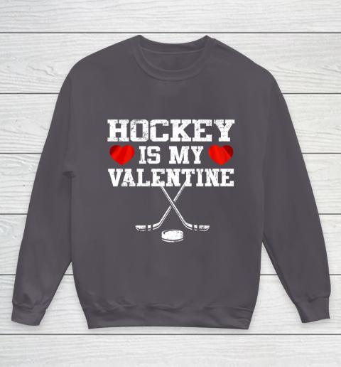 Hockey Is My Valentine Youth Sweatshirt 5