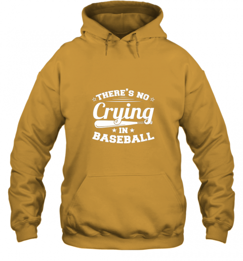 tpjq there39 s no crying in baseball gift hoodie 23 front gold