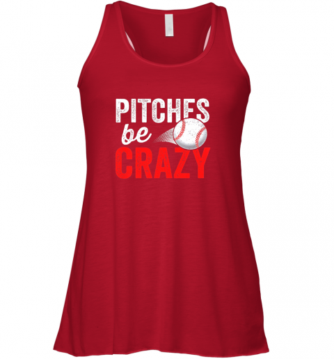 bzka pitches be crazy baseball shirt funny pun mom dad adult flowy tank 32 front red