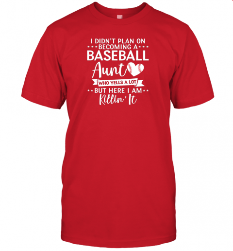 5dhq i didn39 t plan on becoming a baseball aunt gift jersey t shirt 60 front red