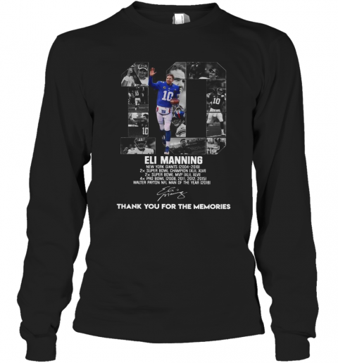 10 Eli Manning Thank You For The Memories Signature Long Sleeve T-Shirt