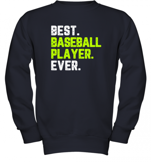 bjxy best baseball player ever funny quote gift youth sweatshirt 47 front navy