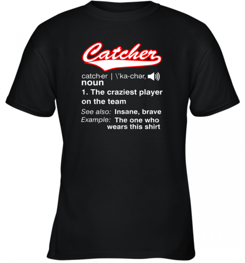 Softball, Baseball Catcher Shirt,Vintage funny Definition Youth T-Shirt