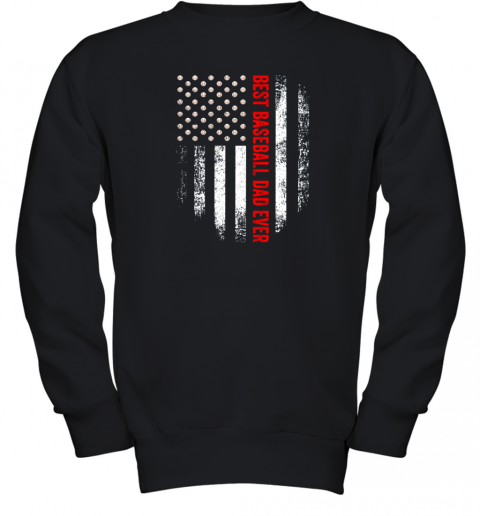 Vintage USA Best Baseball Dad Ever American Flag Daddy Gift Youth Sweatshirt