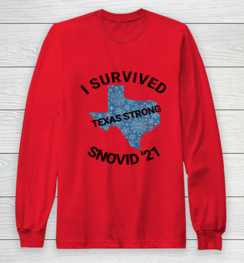 I Survived SNOVID 2021 Texas Strong Texas Blizzard Winter 21 Long Sleeve T-Shirt 7