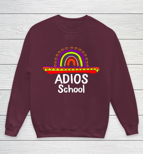 Adios School Happy Last Day Of School 2021 Teacher Mexican Youth Sweatshirt 4
