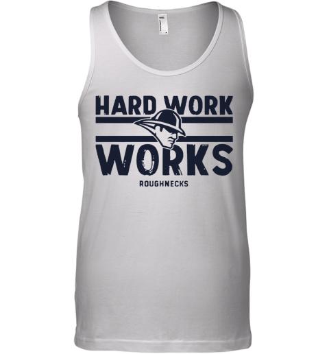 Hard Work Works Roughnecks Tank Top