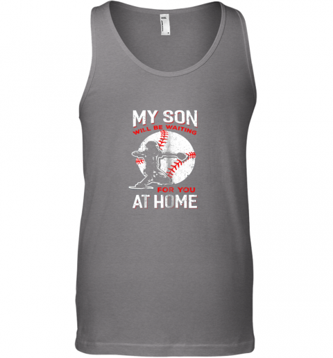 i9zj my son will be waiting for you at home baseball dad mom unisex tank 17 front graphite heather