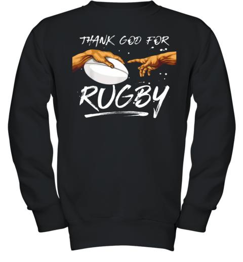 Michelangelos Hände Thank God For Rugby Rugger Youth Sweatshirt