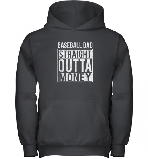 Mens Baseball Dad Straight Outta Money Shirt I Funny Pitch Gift Youth Hoodie