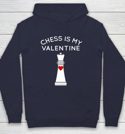 Chess Is My Valentine Hoodie 2