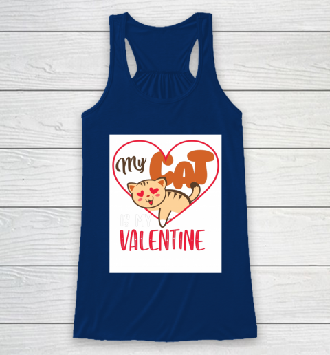 Cute My Cat Is My Valentine Cat Lover Valentines Day Gift Racerback Tank 6