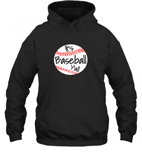 It's Baseball Y'all Shirt Funny Pitcher Catcher Mom Dad Gift Hoodie