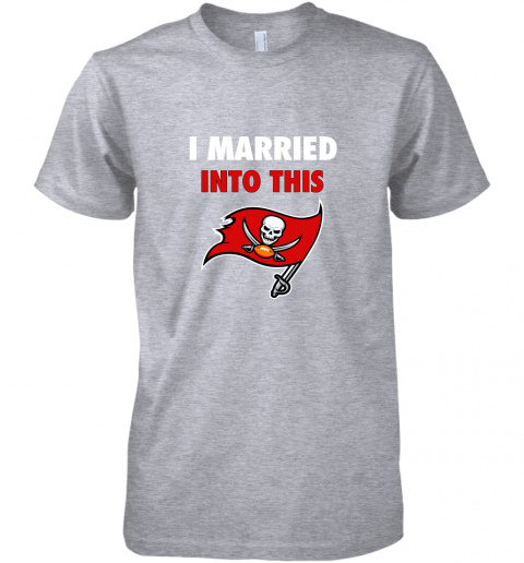 ixkb i married into this tampa bay buccaneers football nfl premium guys tee 5 front heather grey