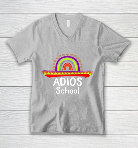 Adios School Happy Last Day Of School 2021 Teacher Mexican V-Neck T-Shirt 3