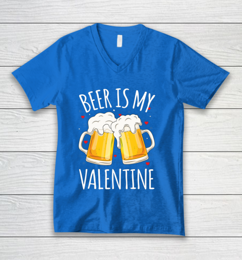 Beer Is My Valentine Shirt For Couples Gift Funny Beer V-Neck T-Shirt 5