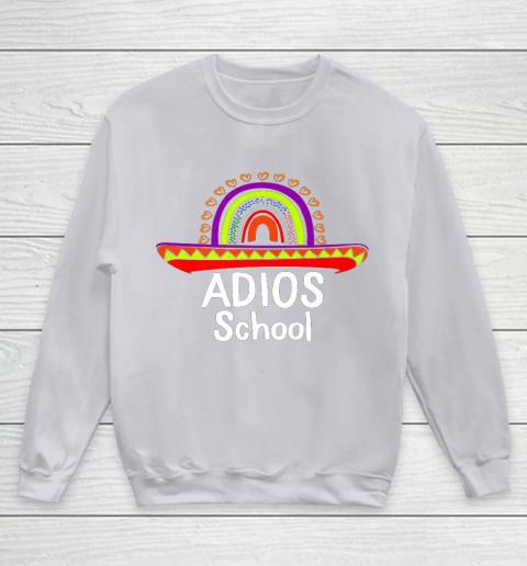 Adios School Happy Last Day Of School 2021 Teacher Mexican Youth Sweatshirt 3