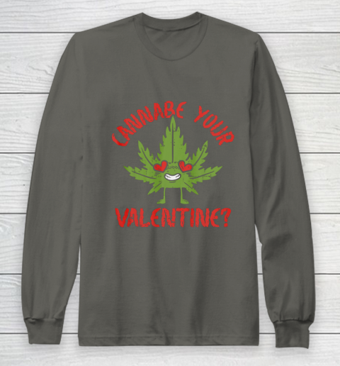 Cannabe Your Valentine Day Funny Weed Stoner Boyfriend Gifts Long Sleeve T-Shirt 5