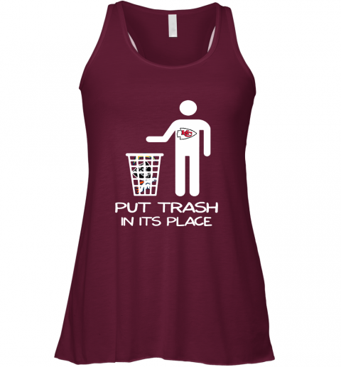 Kansas City Chiefs Put Trash In Its Place Funny NFL Racerback Tank