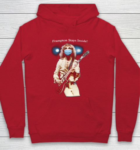 Peter Frampton Covid Stays Inside Hoodie 7
