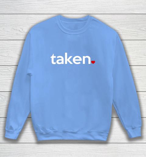Taken Sorry I m Taken Gift for Valentine 2021 Couples Sweatshirt 8
