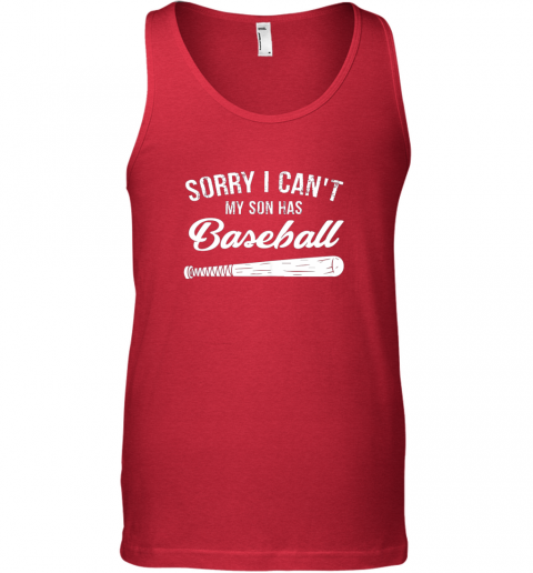 zd1p sorry i cant my son has baseball shirt mom dad gift unisex tank 17 front red