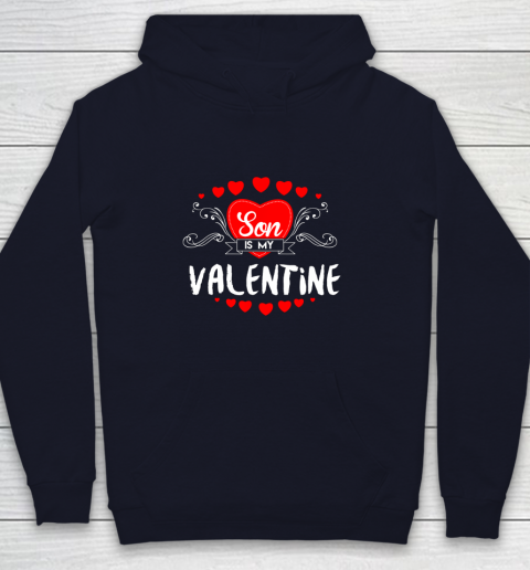 Mother Valentines Day Son Is My Valentine Youth Hoodie 2