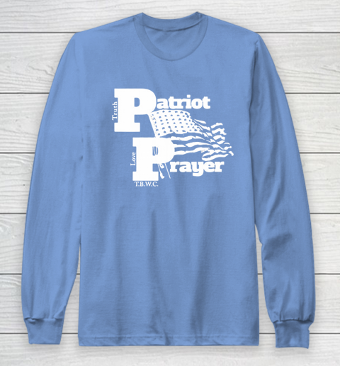 Patriot Prayer Long Sleeve T-Shirt 16