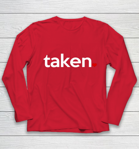 Taken Sorry I m Taken Gift for Valentine 2021 Couples Youth Long Sleeve 8
