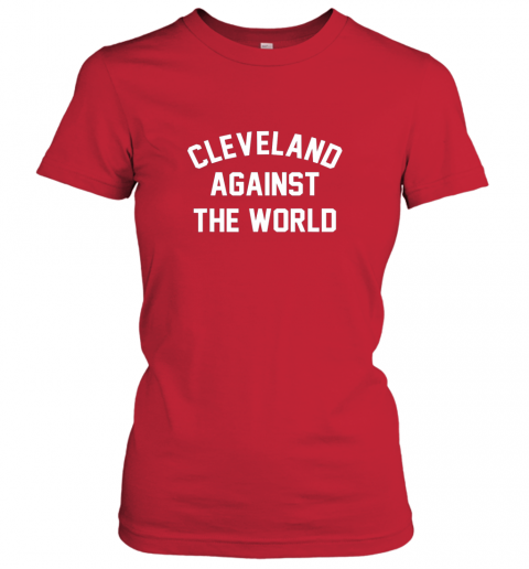 wsvm cleveland against the world football baseball basketball ladies t shirt 20 front red