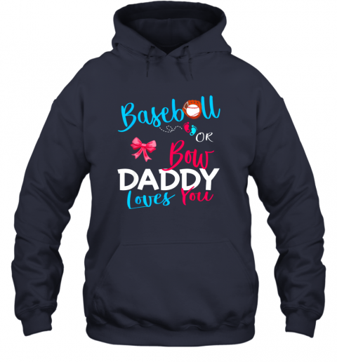 5rmb mens baseball gender reveal team baseball or bow daddy loves you hoodie 23 front navy
