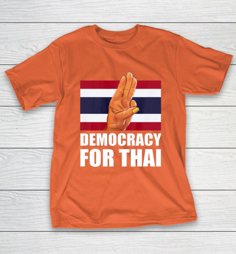 Democracy for Thailand Free Thai Protest Bangkok Support T-Shirt 14